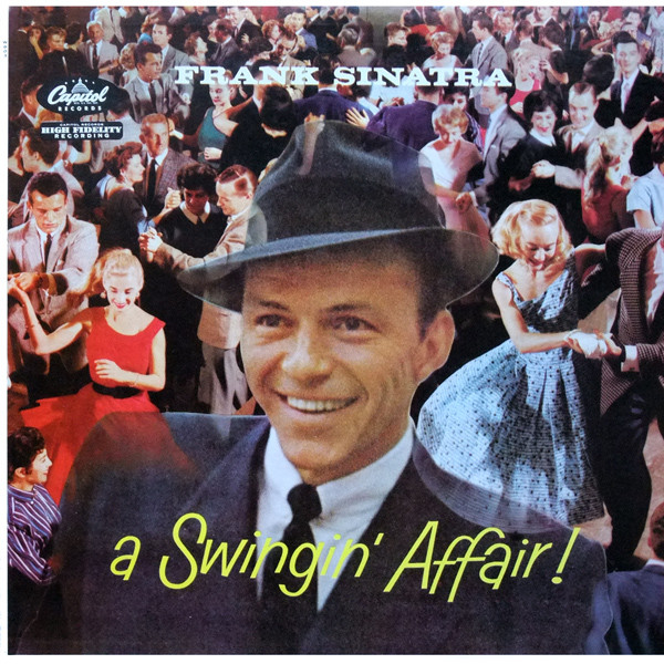 """Frank Sinatra's """"A Swingin' Affair"""" Reviewed - rock nycrock nyc   where  it's at"""